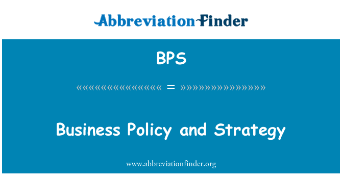 BPS: Business Policy and Strategy