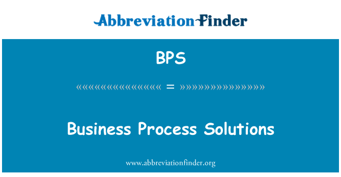 BPS: Business Process Solutions