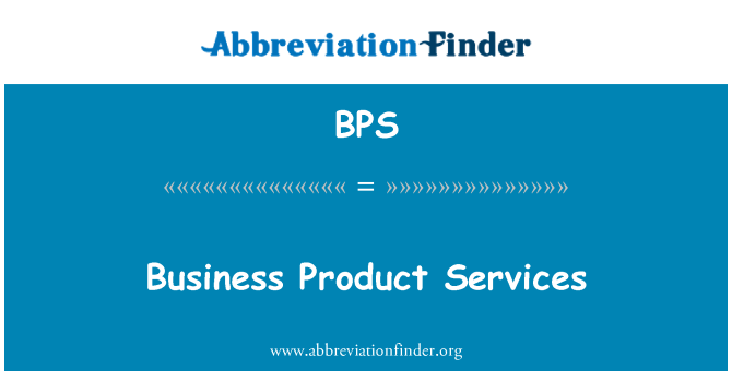 BPS: Business Product Services