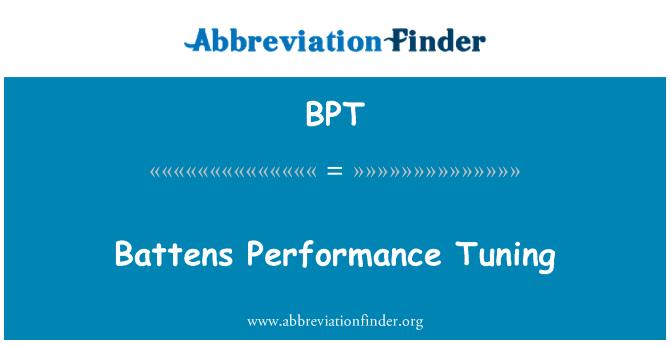 BPT: Battens Performance Tuning