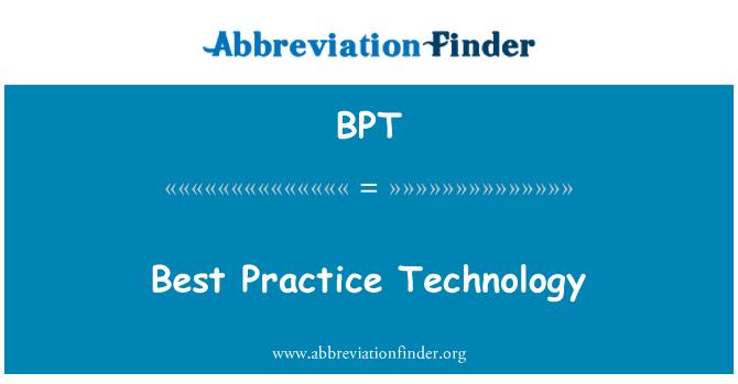 BPT: Best Practice Technology