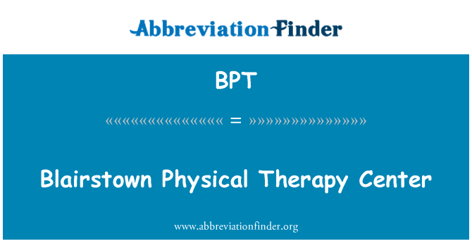 BPT: Blairstown Physical Therapy Center