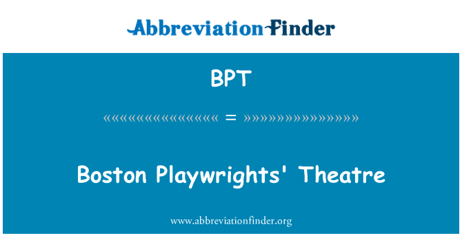 BPT: Boston Playwrights' Theatre
