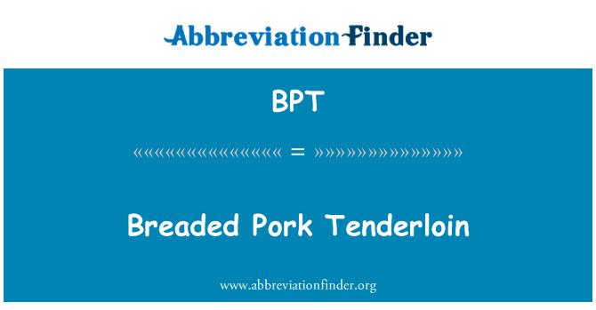 BPT: Breaded Pork Tenderloin