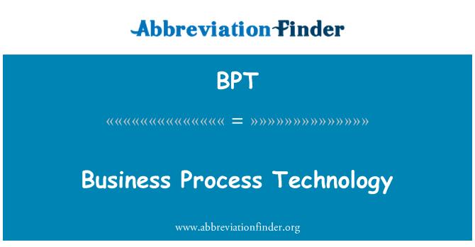 BPT: Business Process Technology