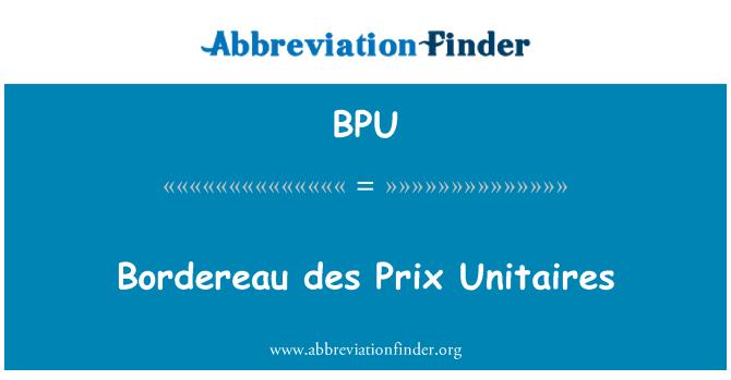BPU: Bordereau des Prix Unitaires
