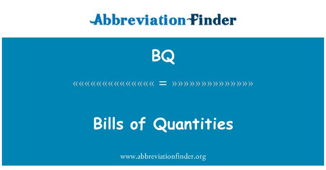 BQ: Bills of Quantities