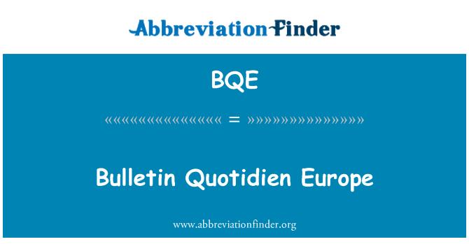 BQE: Bulletin Quotidien Europe