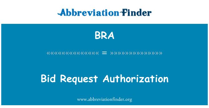 BRA: Bid Request Authorization