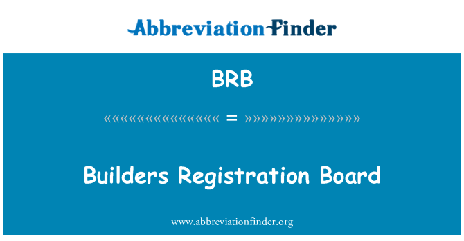 BRB: Builders Registration Board