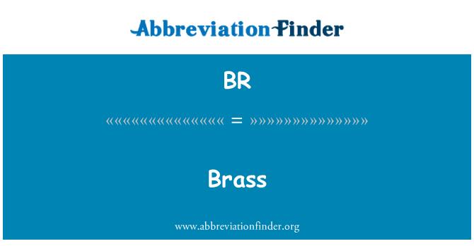 BR: Brass