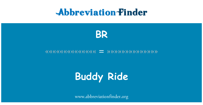 BR: Buddy Ride