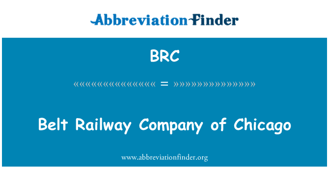 BRC: Belt Railway Company of Chicago