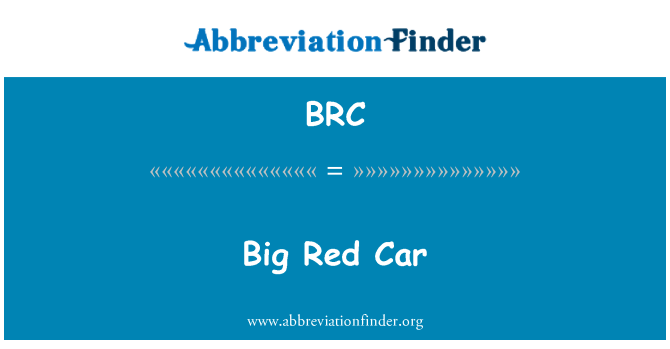 BRC: Big Red Car