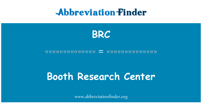 BRC: Booth Research Center