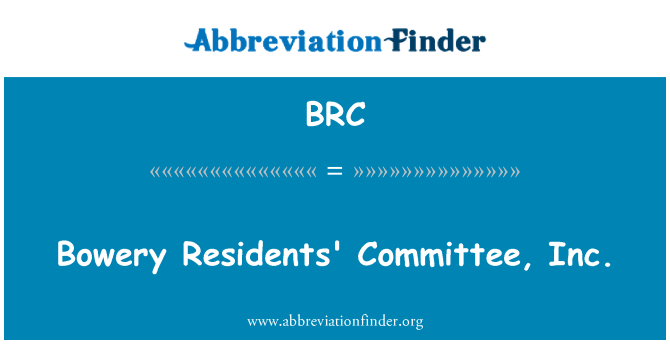 BRC: Bowery Residents' Committee, Inc.