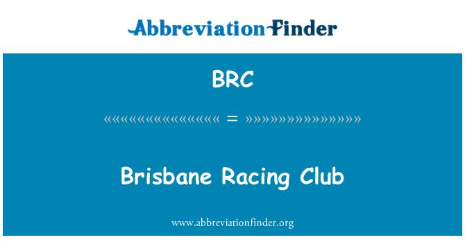 BRC: Brisbane Racing Club