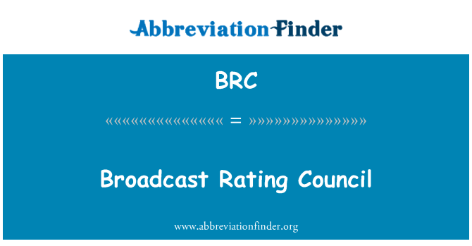 BRC: Broadcast Rating Council