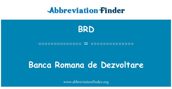 BRD: Banca Romana de Dezvoltare