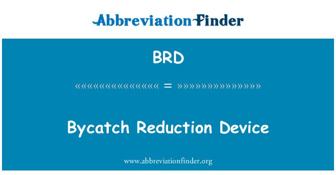 BRD: Bycatch Reduction Device