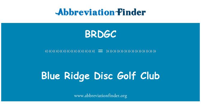 BRDGC: Blue Ridge Disc Golf Club