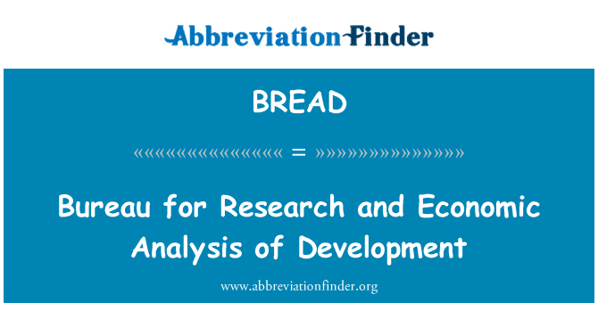 BREAD: Bureau for Research and Economic Analysis of Development