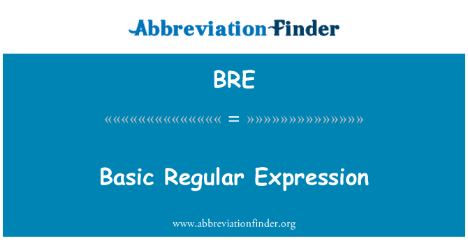 BRE: Basic Regular Expression