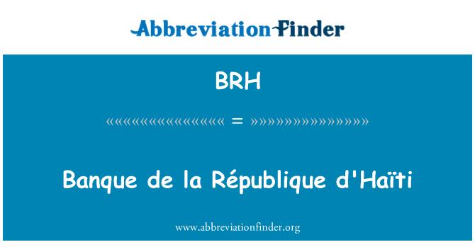 BRH: Banque de la République d'Haïti
