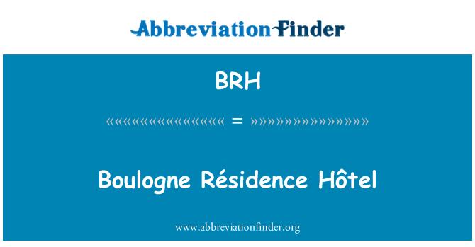 BRH: Boulogne Résidence Hôtel