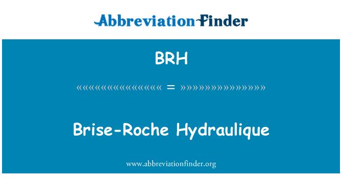 BRH: Brise-Roche Hydraulique