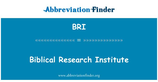 BRI: Biblical Research Institute