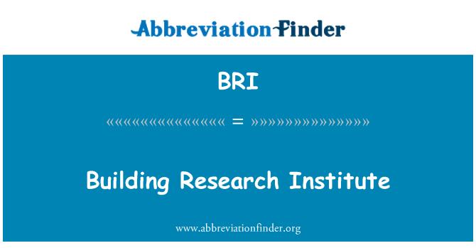 BRI: Building Research Institute