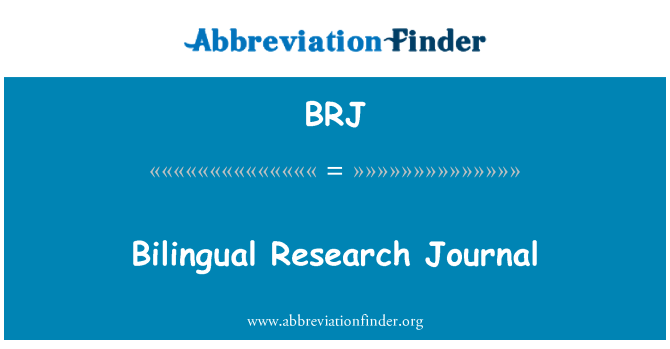 BRJ: Bilingual Research Journal
