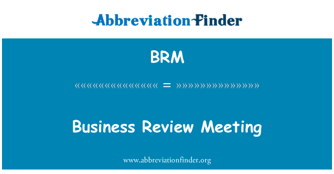 BRM: Business Review Meeting