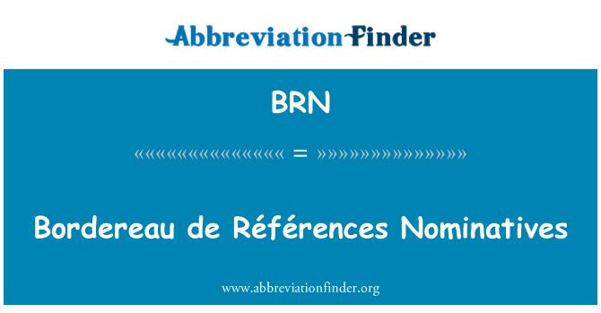 BRN: Bordereau de Références Nominatives