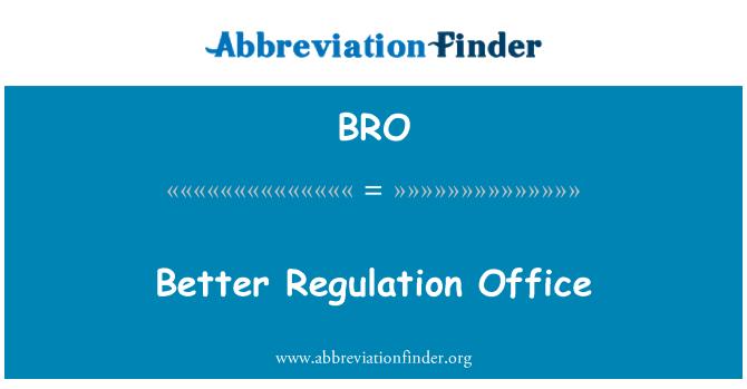 BRO: Better Regulation Office