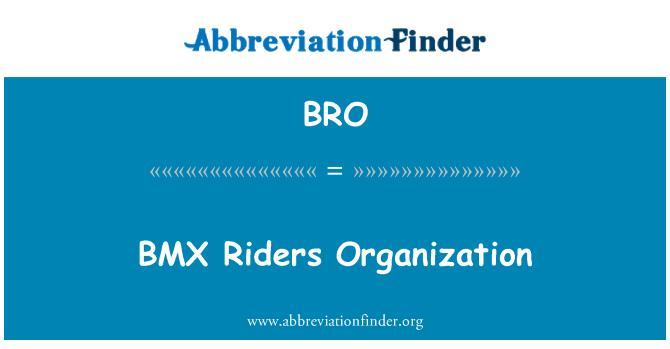 BRO: BMX Riders Organization