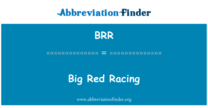 BRR: Big Red Racing