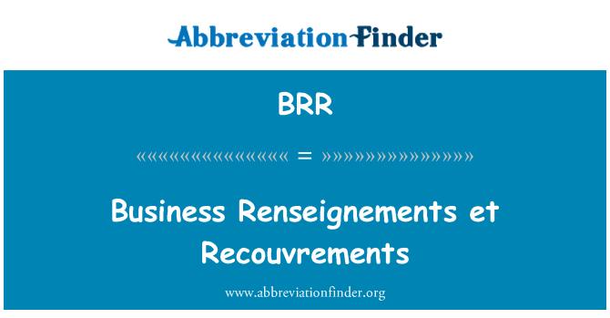BRR: Business Renseignements et Recouvrements