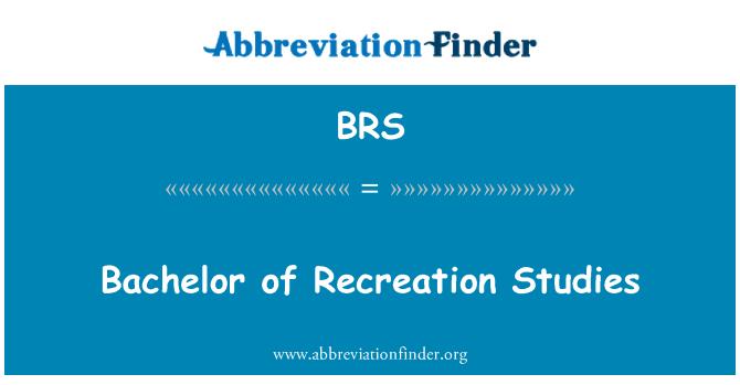 BRS: Bachelor of Recreation Studies