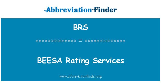 BRS: BEESA Rating Services