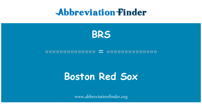BRS: Boston Red Sox