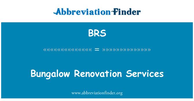 BRS: Bungalow Renovation Services