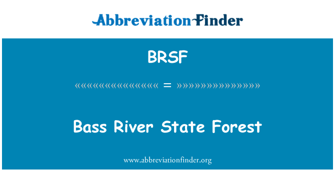 BRSF: Bass River State Forest