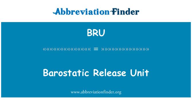 BRU: Barostatic Release Unit