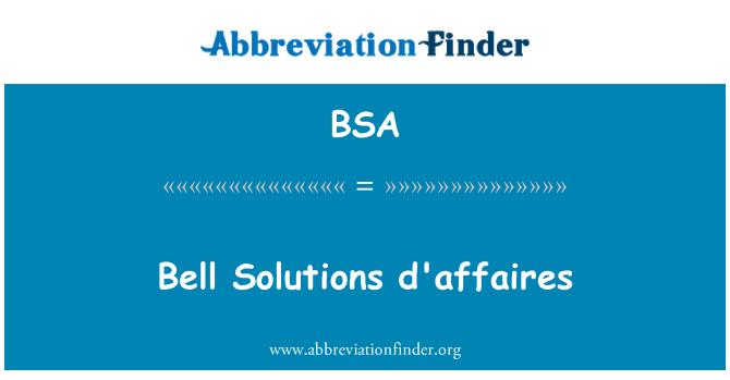BSA: Bell Solutions d'affaires