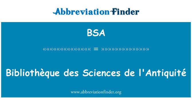 BSA: Bibliothèque des Sciences de l'Antiquité