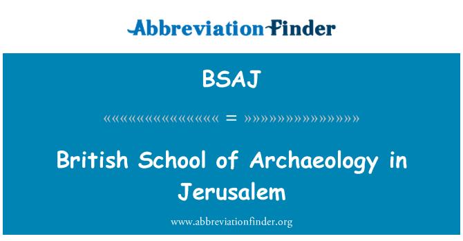 BSAJ: British School of Archaeology in Jerusalem