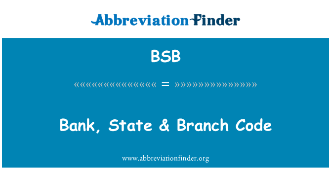 BSB: Bank, State & Branch Code