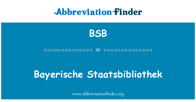 BSB: Bayerische Staatsbibliothek